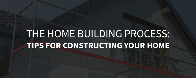 the home building process
